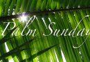 PALM SUNDAY: Jesus loves until it hurts