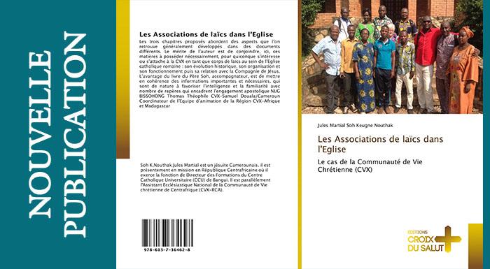 Les Associations de laïcs dans l'Église Le cas de la Communauté de Vie Chrétienne (CVX)