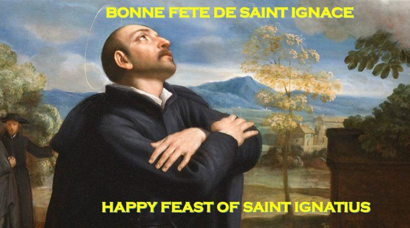 Happy Feast of St Ignatius of Loyola