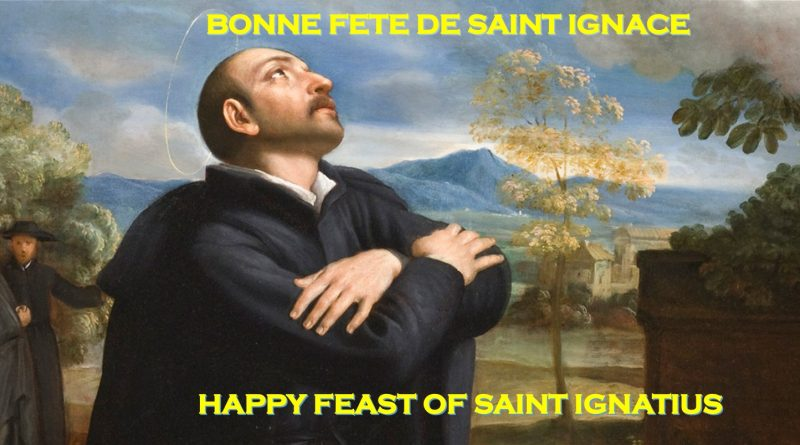 Happy Feast of St Ignatius of Loyola